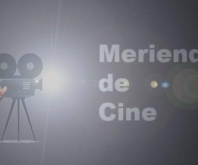 Meriendas de cine